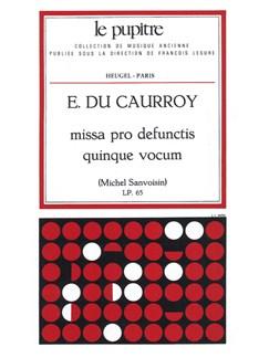 Caurroydusanvoisin: Missa pro defunctis quinque vocum (messe à 5 voix)(lp65) Books   Voice