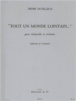 Henri Dutilleux: Tout Un Monde Lontain (Cello/Piano) Books | Cello, Piano Accompaniment