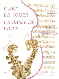 Jean-Louis & Pierre Charbonnier J.& Jacquier: L'Art de jouer la Basse de Viole Vol.2 (Viola da Gamba solo) Books | Viola Da Gamba