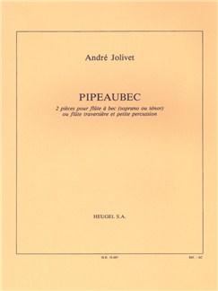 André Jolivet: Pipeaubec (Flute & Percussion) Books | Flute