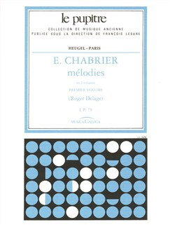Emmanuel Chabrier: Mélodies Vol.1 (LP75) (Voice & Piano) Books | Voice