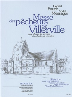 Gabriel Fauré/André Messager: Messe Des Pécheurs De Villerville (Vocal Score) Books | SSA, Piano Accompaniment