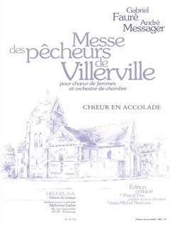 Faure: Messe Des Pecheurs De Villerville Pour Ch. De Femmes Et Orch. De Chambre (Choeur En Accolade) Books | SSA