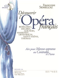 Decouvrir L'Opera Français - Airs For Mezzo-Soprano Or Alto (Book/CD) (Semellaz) Books and CDs | Alto, Mezzo-Soprano, Piano Accompaniment