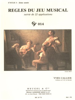 Yves Callier: Regles Du Jeu Musical - Level 1 Year 2 Books | Theory Work Books