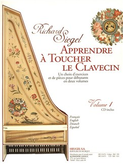 Richard Siegel: Apprendre À Toucher Le Clavecin Vol.1 (Book/CD) Books | Harpsichord
