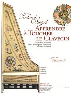 Siegel: Apprendre à toucher le clavecin (méthode) exercices et pièces pour débutants, vol. 2 Livre | Clavecin