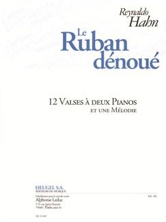 Hahn: Le Ruban Dénoué 12 Valses À Deux Pianos Et Une Mélodie Books | Piano