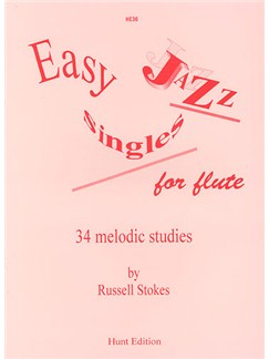 Russell Stokes: Easy Jazz Singles For Flute Books | Flute