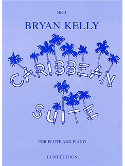 Bryan Kelly: Caribbean Suite Books | Flute, Piano Accompaniment
