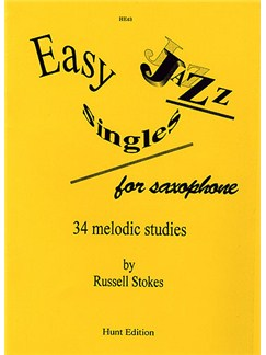Russell Stokes: Easy Jazz Singles For Saxophone Books | Saxophone