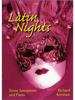 Richard Kershaw: Latin Nights (Tenor Saxophone) Books | Tenor Saxophone, Piano Accompaniment