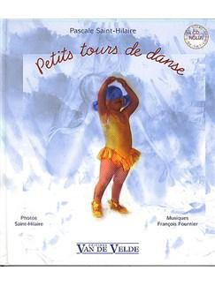Pascale Saint-Hilaire : Petits Tours De Danse Livre | Tous Les Instruments