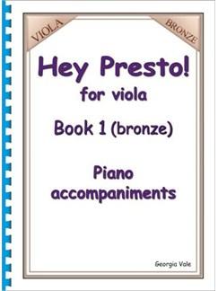 Hey Presto! For Viola Book 1 (Bronze) Piano Accompaniments Books | Piano
