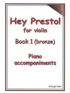 Hey Presto! For Violin Book 1 (Bronze) Piano Accompaniments Books   Piano