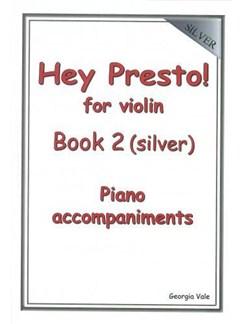 Hey Presto! For Violin Book 2 (Silver) Piano Accompaniments Books | Piano