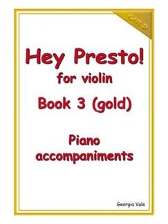 Hey Presto! For Violin Book 3 (Gold) Piano Accompaniments Books | Piano