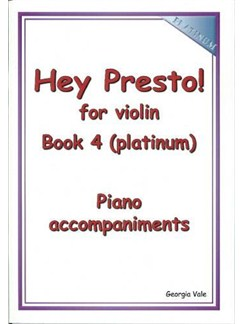 Hey Presto! For Violin Book 4 (Platinum) Piano Accompaniments Books | Piano