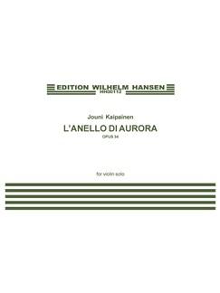 Jouni Kaipainen: L'anello Di Aurora Op.34 Books | Violin
