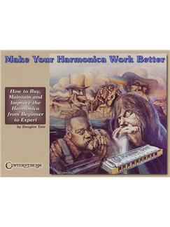 Make Your Harmonica Work Better Books | Harmonica