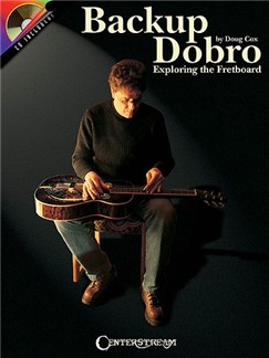 Doug Cox: Backup Dobro - Exploring The Fretboard. Books and CDs | Dobro