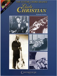 The Guitar Chord Shapes Of Charlie Christian Books and CDs | Guitar
