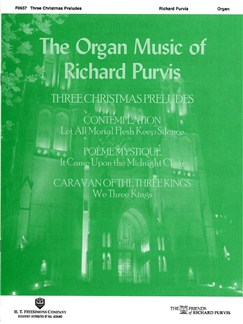 Richard Purvis: Three Christmas Preludes Books | Organ