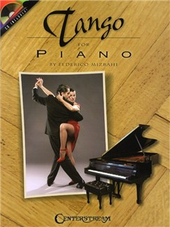 Federico Mizrahi: Tango For Piano Books and CDs | Piano
