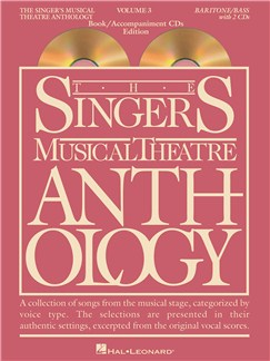 The Singer's Musical Theatre Anthology - Volume 3 (Baritone/Bass) Book/2CDs Books and CDs | Baritone Voice, Bass Voice