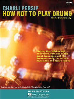 Charli Persip - How Not to Play Drums Books | Percussion