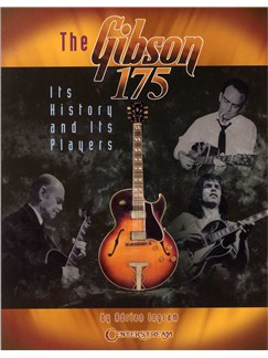 Adrian Ingram: The Gibson 175 - Its History And Its Players Books | Guitar
