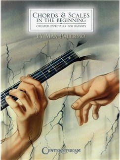 Max Palermo: Bass Chords and Scales In The Beginning Books   Bass Guitar