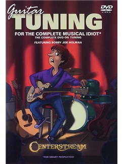 Guitar Tuning For The Complete Musical Idiot DVDs / Videos | Guitar