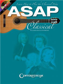 ASAP Classical Guitar: Learn How to Play the Classical Way (Book And CD) Books and CDs | Guitar, Classical Guitar
