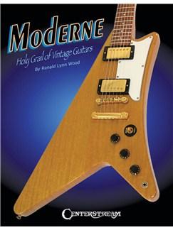 Ronald Lynn Wood: Moderne - Holy Grail Of Vintage Guitars Books | Guitar