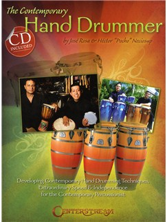 Jose Rosa and Hector 'Pocho' Neciosup: The Contemporary Hand Drummer Books and CDs | Drums, Percussion
