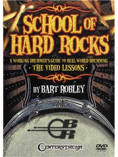 Bart Robley: School Of Hard Rocks DVDs / Videos | Drums