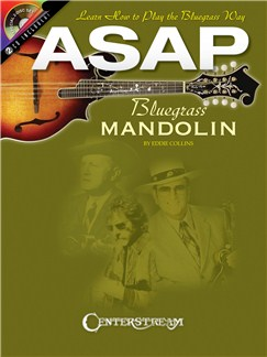 Eddie Collins: ASAP Bluegrass Mandolin - Learn How To Play The Bluegrass Way Books and CDs | Mandolin