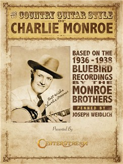 Joseph Weidlich: The Country Guitar Style Of Charlie Monroe Books | Guitar