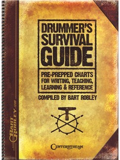 Bart Robley: Drummer's Survival Guide Books | Drums