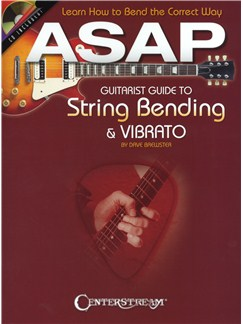 Dave Brewster: ASAP Guitarist Guide To String Bending & Vibrato Books and CDs | Guitar Tab