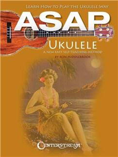Ron Middlebrook: ASAP Ukulele - Learn How To Play The Ukulele Way Books | Ukulele