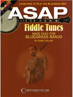 Eddie Collins: ASAP Fiddle Tunes Made Easy - Bluegrass Banjo Books and CDs | Banjo
