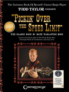 Todd Taylor: Pickin' Over The Speed Limit Books and CDs | Banjo Tab, Banjo
