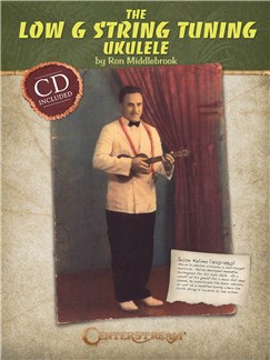 Ron Middlebrook: The Low G String Tuning Ukulele Books | Ukulele