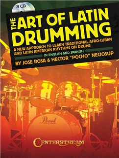 Hector Pocho Neciosup/Jose Rosa: The Art Of Latin Drumming Books and CDs | Drums