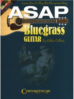 Eddie Collins: ASAP Bluegrass Guitar Books and CDs | Guitar Tab, Guitar
