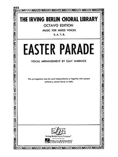 Irving Berlin: Easter Parade Books | SATB