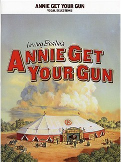 Irving Berlin: Annie Get Your Gun - Vocal Selections Books | Voice, Piano Accompaniment