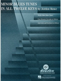 Jordan Ruwe: Minor Blues Tunes In All Twelve Keys Books | All Instruments